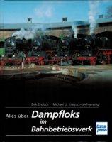 Rezension: Alles über Dampfloks im Bahnbetriebswerk