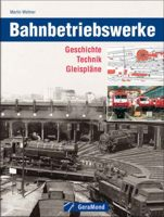 Rezension: Bahnbetriebswerke