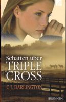 Cover: Schatten über Triple Cross