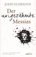 Cover: Der ungezähmte Messias
